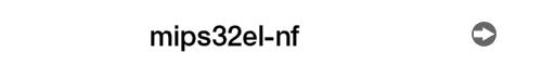 mips32el-nf ->